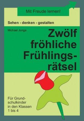 Zwölf fröhliche Frühlingsrätsel (DOWNLOAD)
